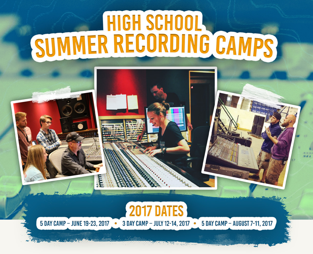 2017 High School Summer Recording Camps Schedule